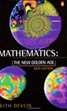 Mathematics: The New Golden Age by Keith…