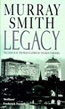 Legacy by Murray Smith
