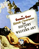 Guerrilla Girls: The Guerrilla Girls' Bedside Companion to the History of Western Art