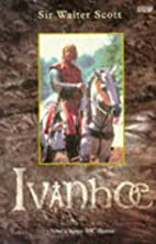 Ivanhoe (Wordsworth Classics) by Sir Walter…