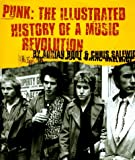 Boot, Adrian: Punk : The Illustrated History of a Music Revolution