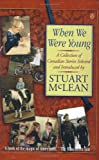Stuart McLean: When We Were Young