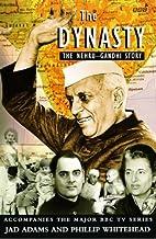 Dynasty: Nehru-Gandhi Story by Jad Adams