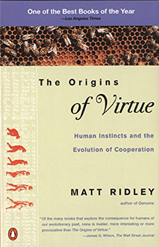 the-origins-of-virtue-human-instincts-and-the-evolution-of-cooperation