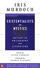 Existentialists and Mystics: Writings on…