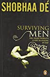 Shobha De: Surviving Men: The Smart Woman's Guide to Staying on Top