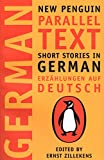 Ernst Zillekens: Short Stories in German, Erzahlungen Auf Deutsch: New Penguin Parallel Text