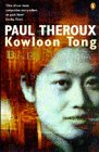 Theroux, Paul: Kowloon Tong: A Novel