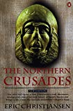Christiansen, Eric: The Northern Crusades