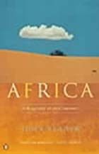 Africa: A Biography of the Continent by John…