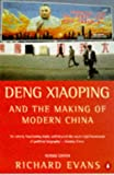 Evans, Richard: Deng Xiaoping : And the Making of Modern China