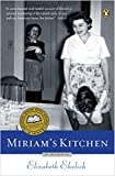 Ehrlich, Elizabeth: Miriam&#39;s Kitchen: A Memoir