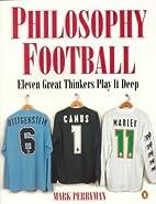 Philosophy Football by Mark Perryman