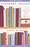 Mayer, Debby: Literary Agents : The Essential Guide for Writers
