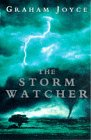 Graham Joyce: The Stormwatcher