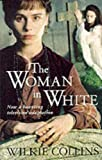 Collins, Wilkie: The Woman in White