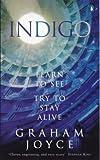 GRAHAM JOYCE: Indigo