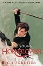 The Young Hornblower Omnibus: Mr.Midshipman…