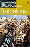 Time Out: Time Out Barcelona 2 (Time Out Barcelona, 2nd ed)