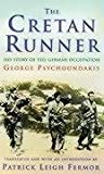 Psychoundakis, George: The Cretan Runner