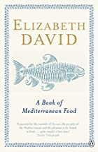 A Book of Mediterranean Food by Elizabeth…