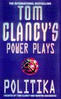 Clancy, Tom: Politika (Tom Clancy's Power Plays)