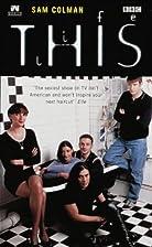 This Life: Novelisation (BBC) by Sam…