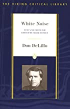 White Noise: Text and Criticism (Viking…