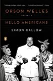 Callow, Simon: Orson Welles: Volume 2: Hello Americans