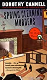 Cannell, Dorothy: The Spring Cleaning Murders: An Ellie Haskell Mystery