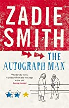 The Autograph Man by Zadie Smith