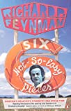 Feynman, Richard P.: Six Not-So-Easy Pieces: Einstein's Relativity, Symmetry and Space-Time (Penguin Press Science)