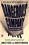 O'Shea, James: Dangerous Company: The Consulting Powerhouses and the Businesses They Save and Ruin