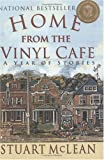 Stuart McLean: Home From the Vinyl Cafe