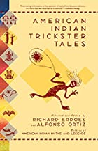 American Indian Trickster Tales (Myths and…