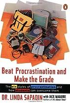 Beat Procrastination and Make the Grade: A…