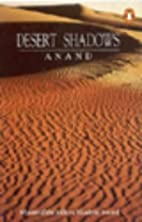 Desert Shadows by Anand