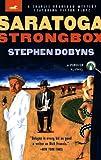 Dobyns, Stephen: Saratoga Strongbox: A Charlie Bradshaw Mystery Starring Victor Plotz (Racetrack Mystery Series)
