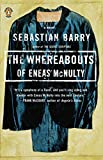 Barry, Sebastian: The Whereabouts of Eneas McNulty