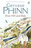 Phinn, Gervase: Over Hill and Dale