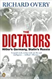 Richard Overy: The Dictators: Hitler's Germany, Stalin's Russia