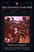 The Hundred Years War: The English in France…