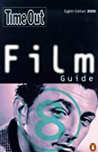 Time Out Film Guide, 8th Edition by John Pym