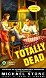 Stone, Michael: Totally Dead: A Streeter Mystery