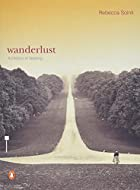 Wanderlust; a History of Walking by Rebecca…