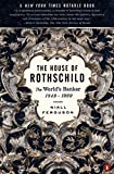 Ferguson, Niall: The House of Rothschild: The World's Banker 1849-1998