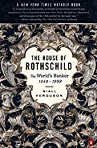 The House of Rothschild: Volume 2: The…