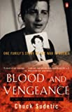 Sudetic, Chuck: Blood and Vengeance: One Family's Story of the War in Bosnia