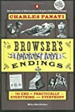 The Browsers Book of Endings The End of Practically Everything and Everybody