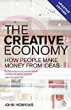 Howkins, John: The Creative Economy: How People Make Money from Ideas